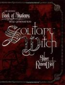The Ultimate Book of Shadows for the New Generation - Solitary Witch by Silver RavenWolf